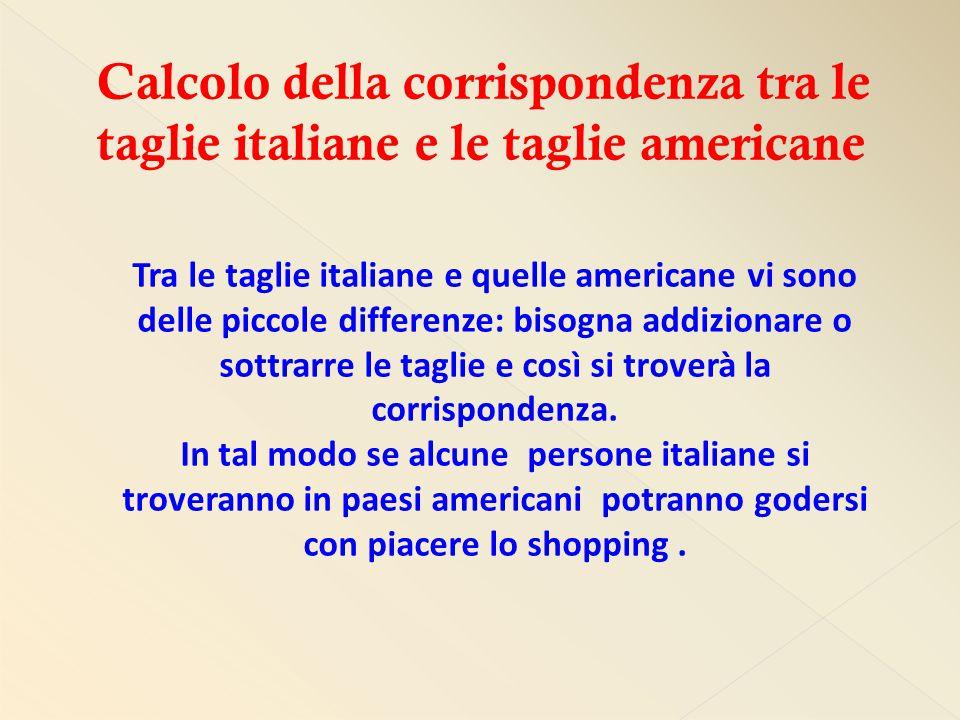 Calcolo della corrispondenza tra le taglie italiane e le taglie americane