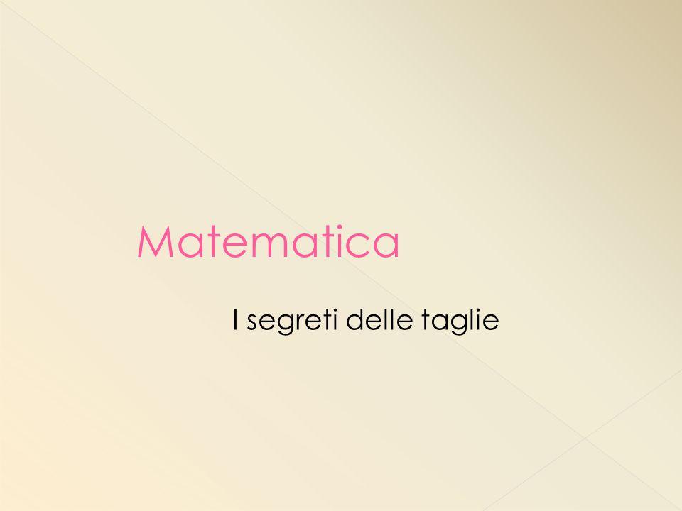 Matematica I segreti delle taglie