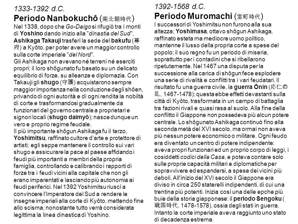 Periodo Muromachi (室町時代) Periodo Nanbokuchô (南北朝時代)