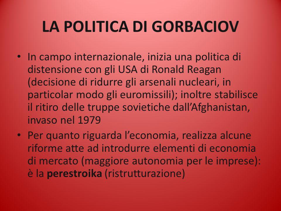 LA POLITICA DI GORBACIOV