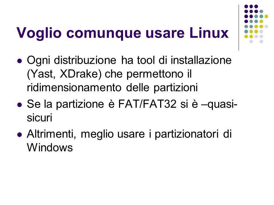 Voglio comunque usare Linux