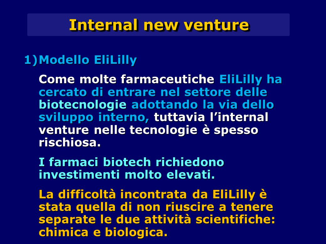 Internal new venture Modello EliLilly