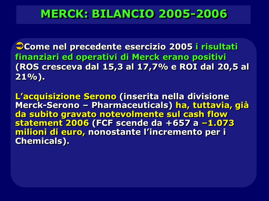MERCK: BILANCIO 2005-2006