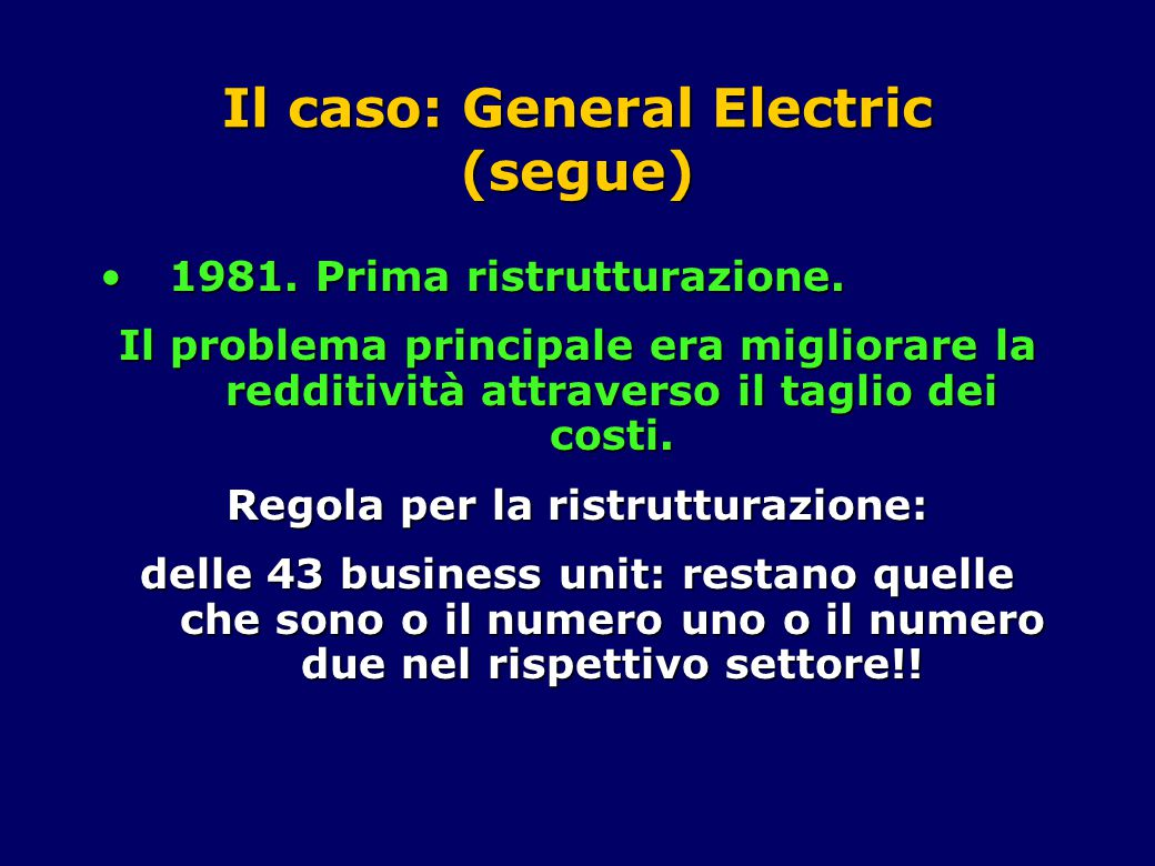 Il caso: General Electric (segue)