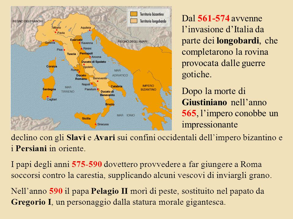 Dal 561-574 avvenne l'invasione d'Italia da parte dei longobardi, che completarono la rovina provocata dalle guerre gotiche.