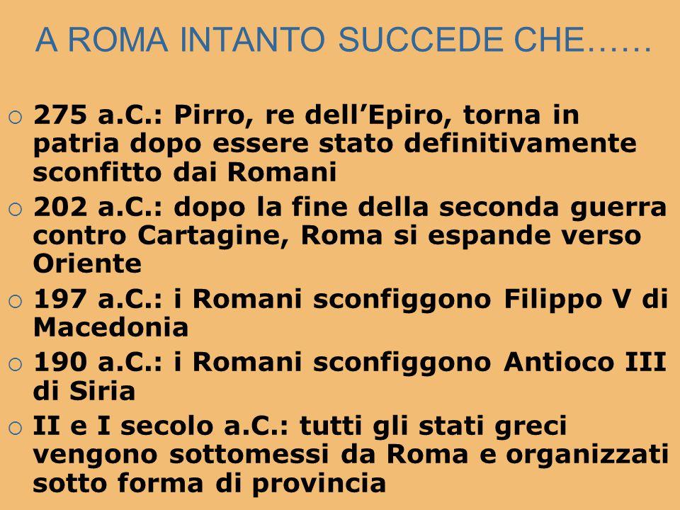 A ROMA INTANTO SUCCEDE CHE……