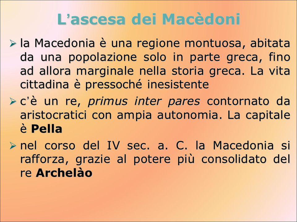 L'ascesa dei Macèdoni