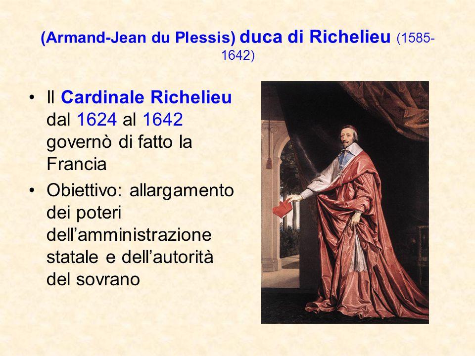 (Armand-Jean du Plessis) duca di Richelieu (1585-1642)