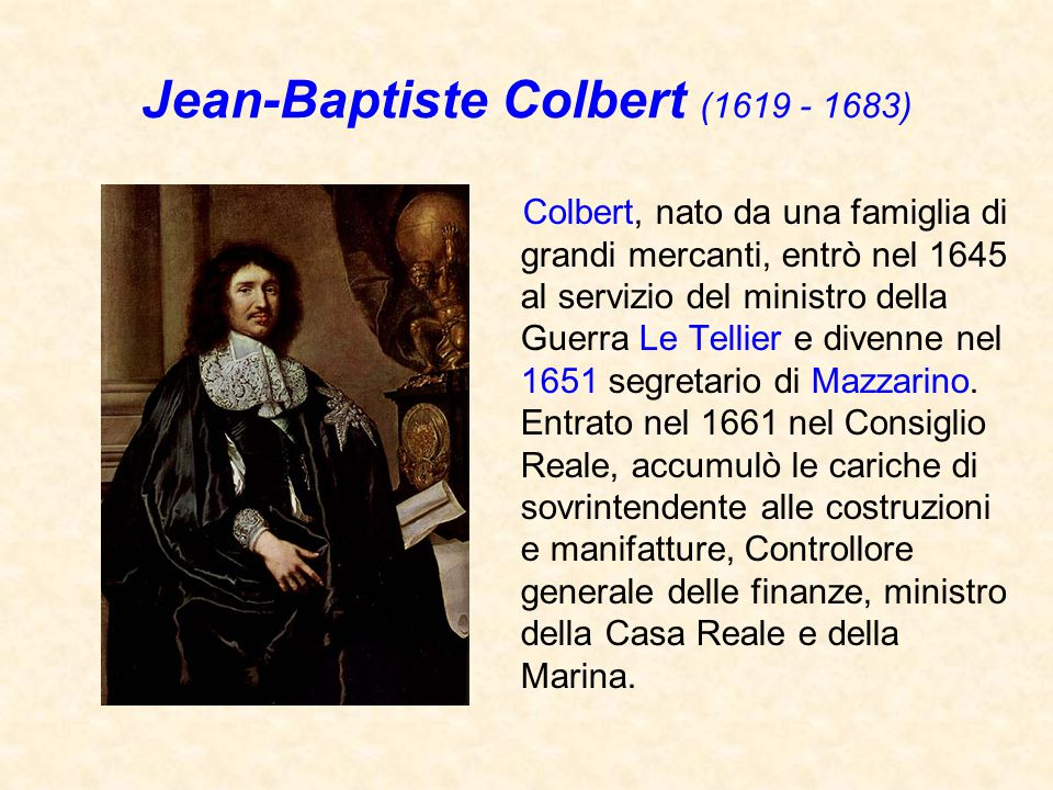 Jean-Baptiste Colbert (1619 - 1683)