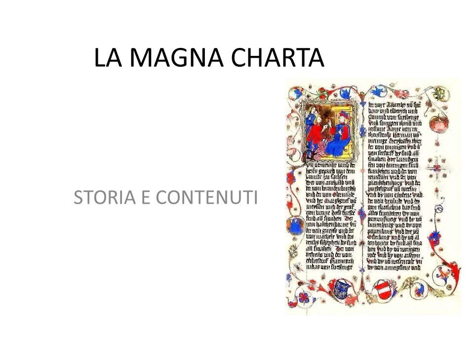 LA MAGNA CHARTA STORIA E CONTENUTI