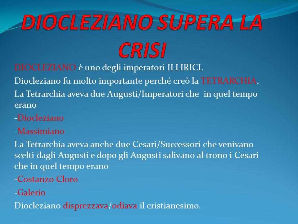 DIOCLEZIANO SUPERA LA CRISI