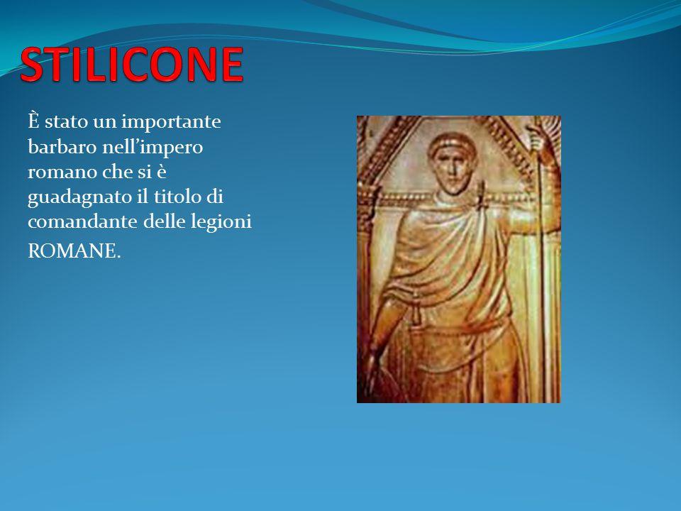 STILICONE È stato un importante barbaro nell'impero romano che si è guadagnato il titolo di comandante delle legioni.