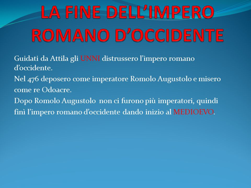 LA FINE DELL'IMPERO ROMANO D'OCCIDENTE