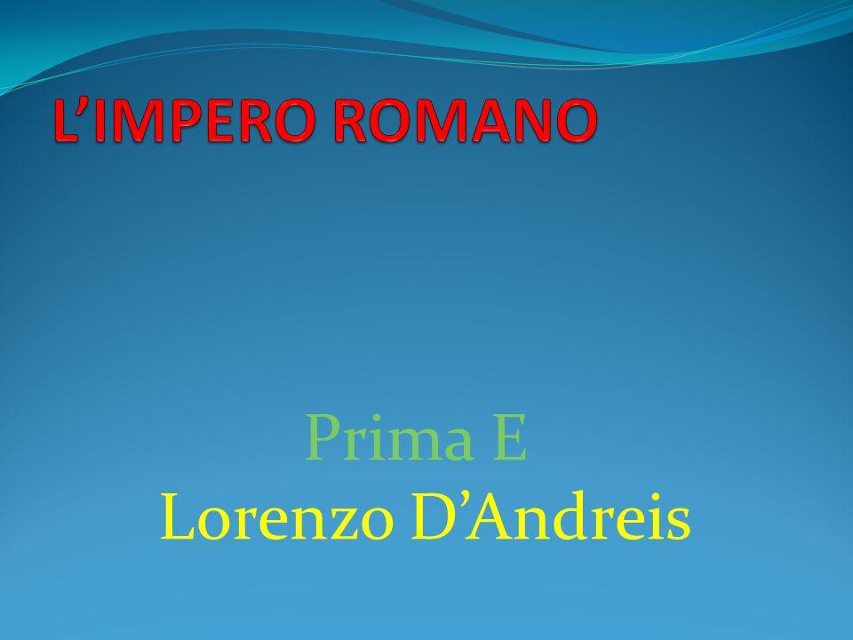 L'IMPERO ROMANO Prima E Lorenzo D'Andreis
