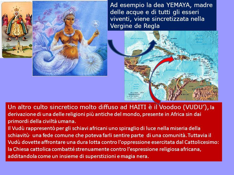 Ad esempio la dea YEMAYA, madre delle acque e di tutti gli esseri viventi, viene sincretizzata nella Vergine de Regla
