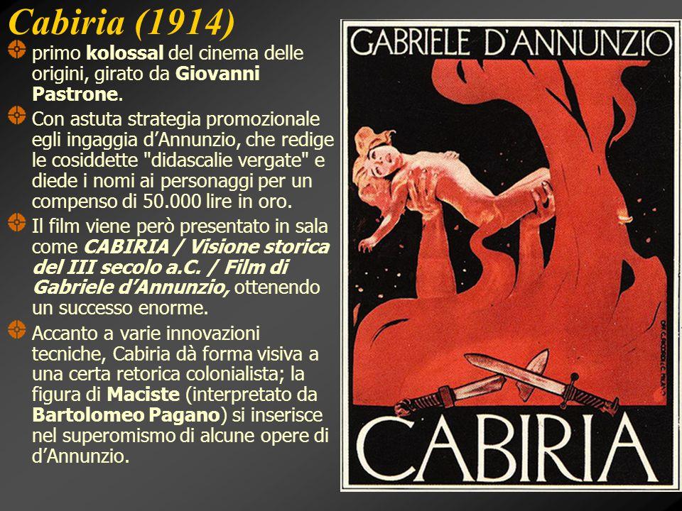 Cabiria (1914) primo kolossal del cinema delle origini, girato da Giovanni Pastrone.