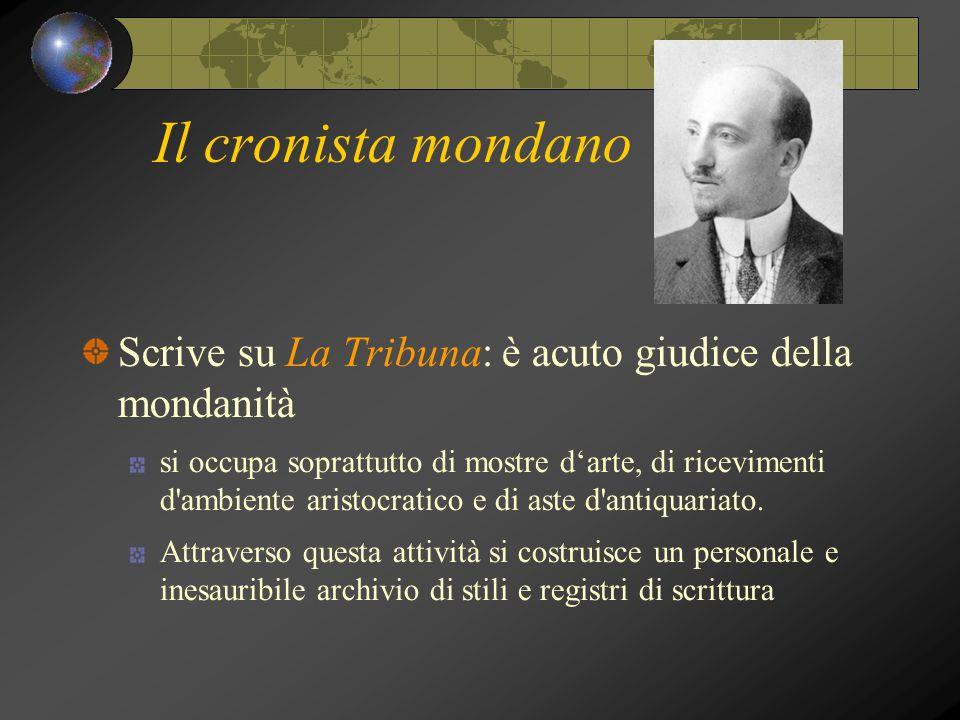 Il cronista mondano Scrive su La Tribuna: è acuto giudice della mondanità.