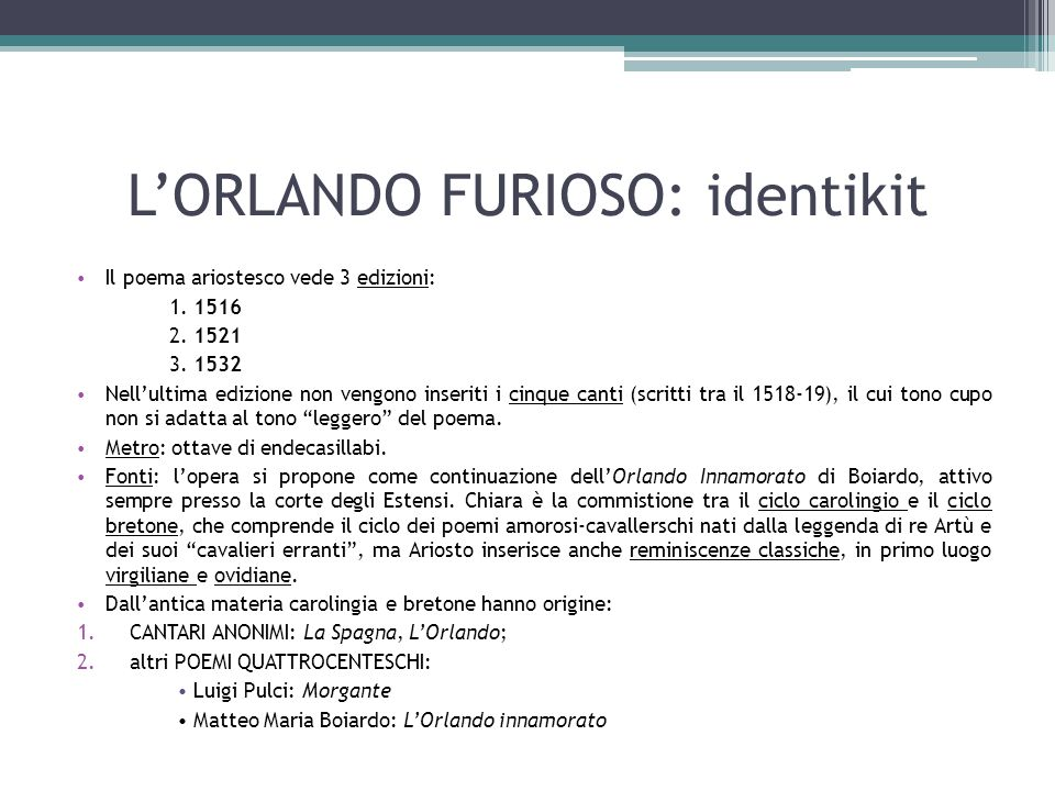 L'ORLANDO FURIOSO: identikit