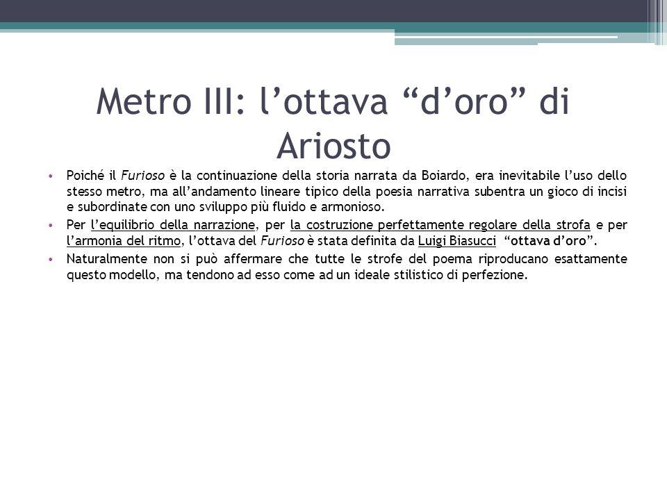 Metro III: l'ottava d'oro di Ariosto