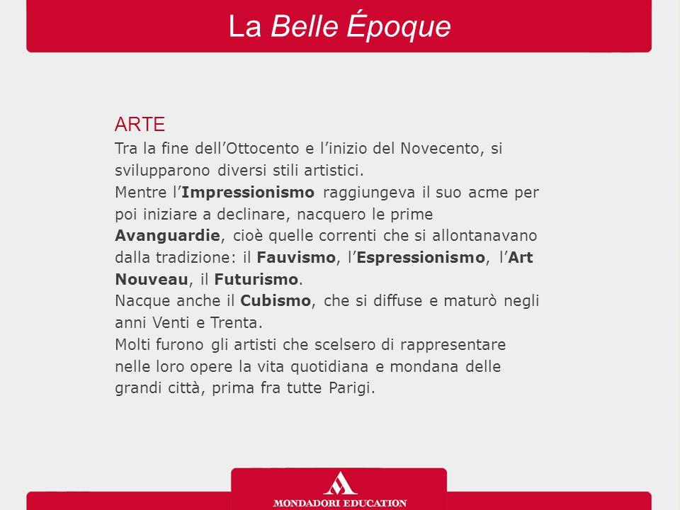 La Belle Époque ARTE. Tra la fine dell'Ottocento e l'inizio del Novecento, si svilupparono diversi stili artistici.