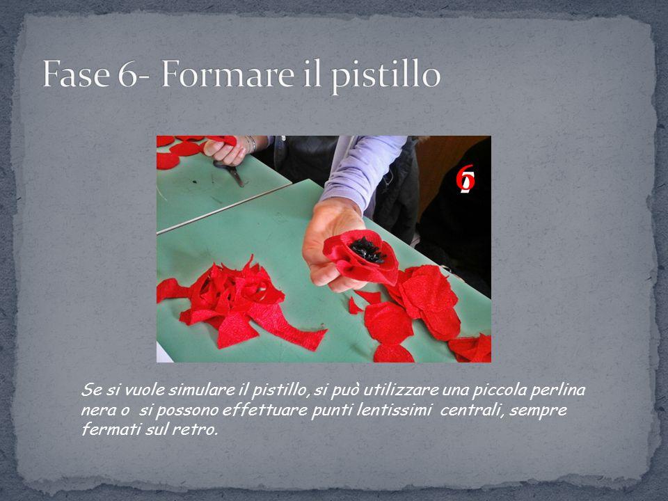 Fase 6- Formare il pistillo