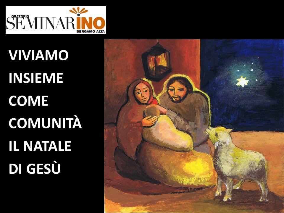 Frasi 1 Natale Insieme.Viviamo Insieme Come Comunita Il Natale Di Gesu