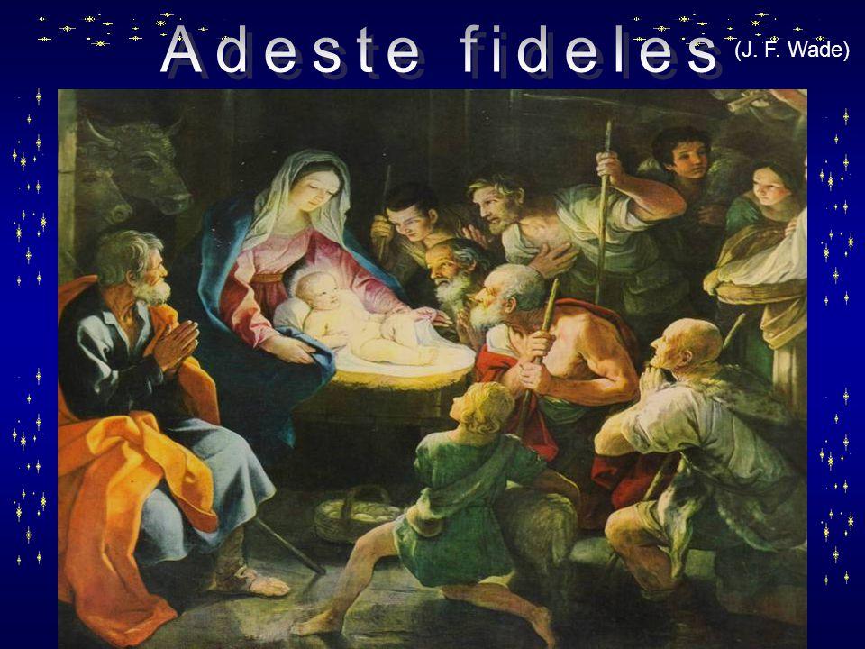 Adeste fideles (J. F. Wade)