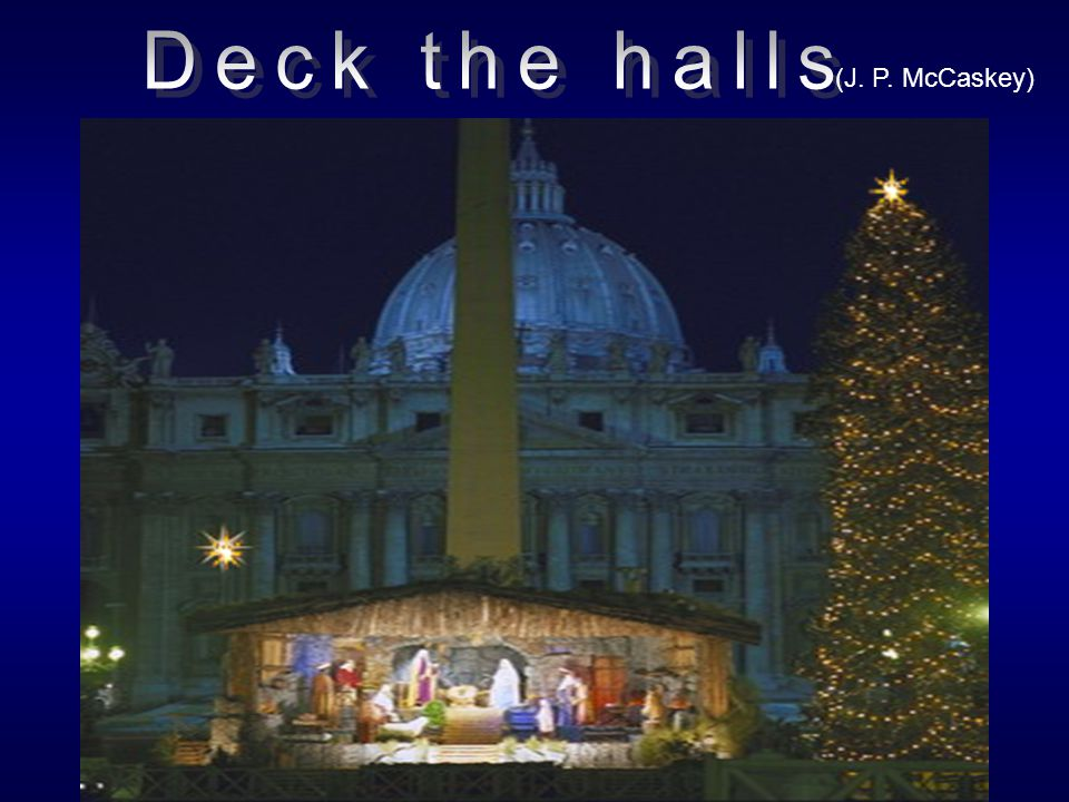 Deck the halls (J. P. McCaskey)