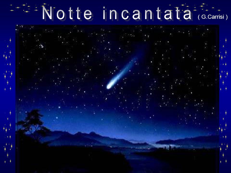 Notte incantata ( G.Carrisi )
