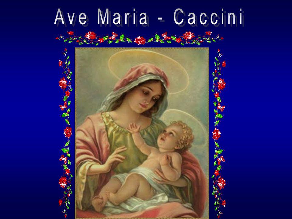 Ave Maria - Caccini