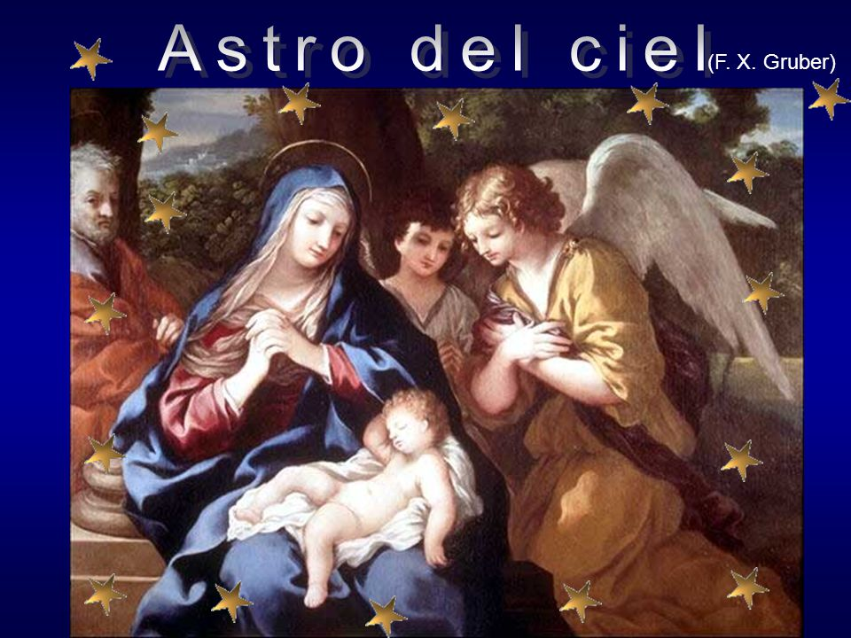 Astro del ciel (F. X. Gruber)
