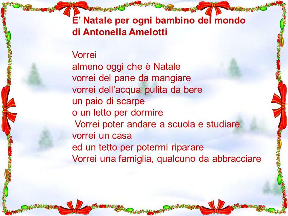 E' Natale per ogni bambino del mondo