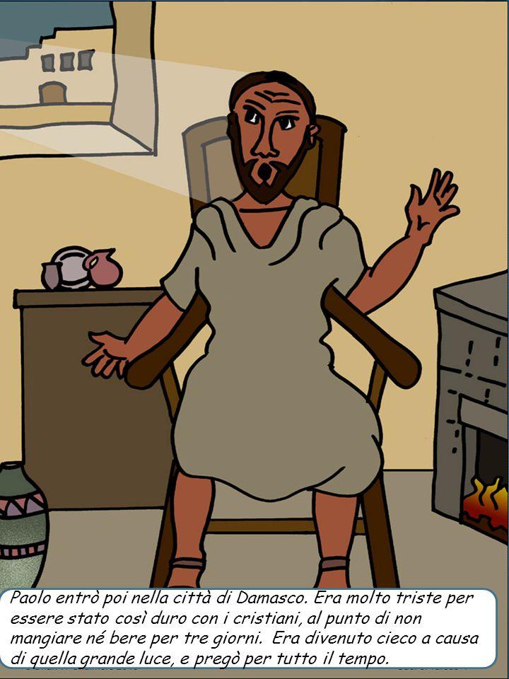 Paolo entrò poi nella città di Damasco