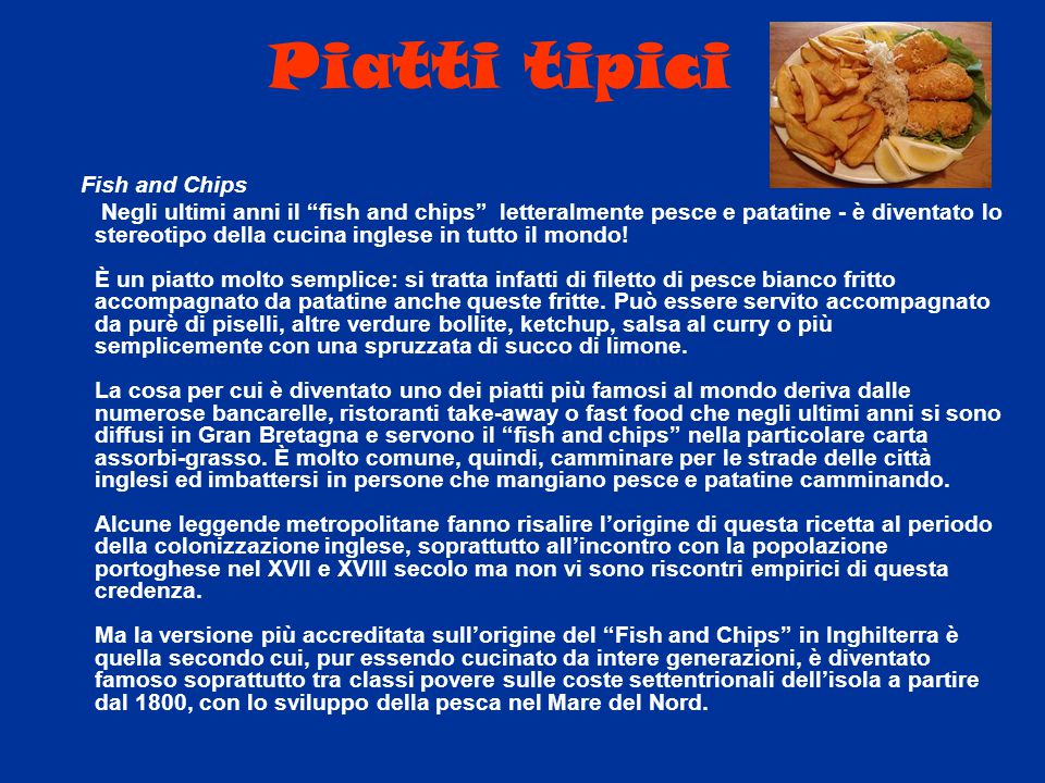 Piatti tipici Fish and Chips.