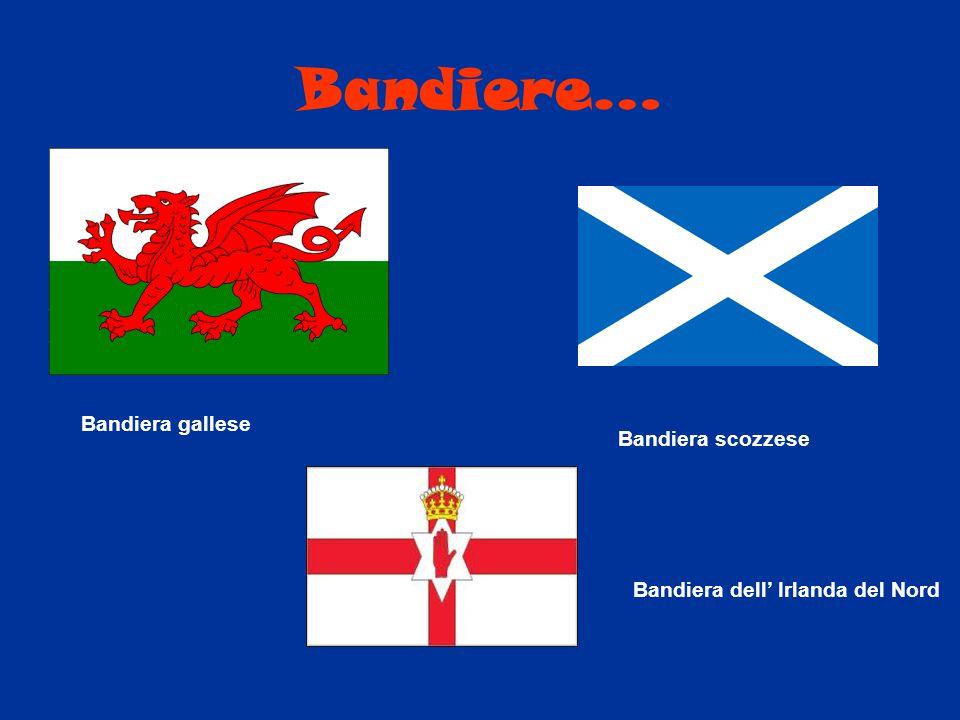 Bandiere… Bandiera gallese Bandiera scozzese