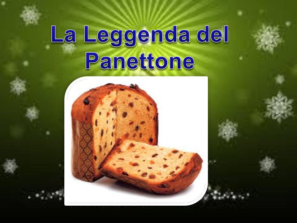 La Leggenda del Panettone