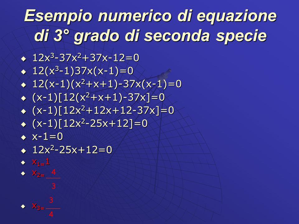 Esempio numerico di equazione di 3° grado di seconda specie