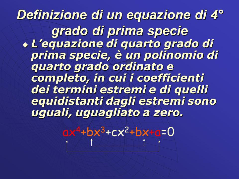 Definizione di un equazione di 4° grado di prima specie