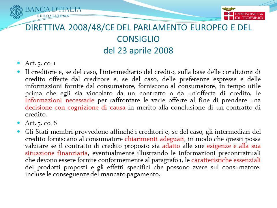DIRETTIVA 2008/48/CE DEL PARLAMENTO EUROPEO E DEL CONSIGLIO del 23 aprile 2008