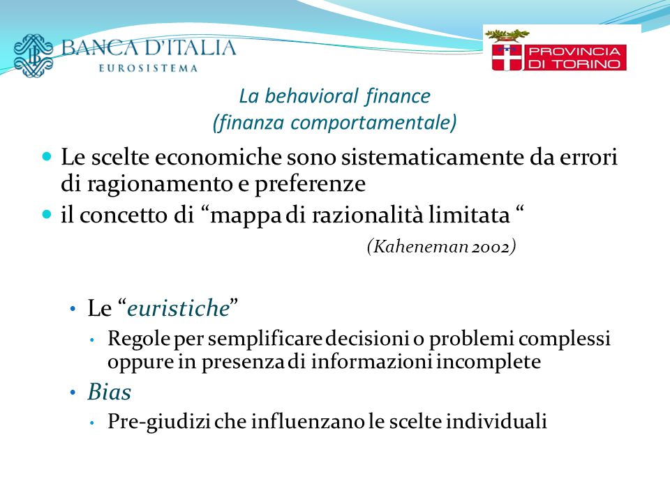 La behavioral finance (finanza comportamentale)