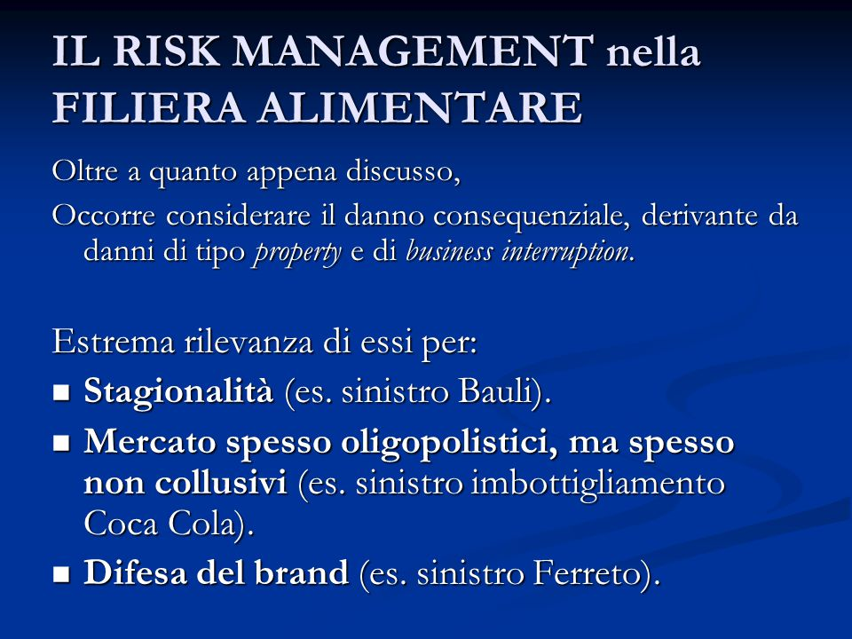 IL RISK MANAGEMENT nella FILIERA ALIMENTARE
