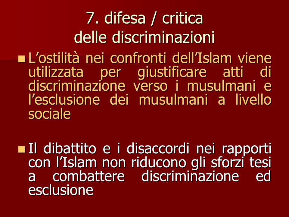 7. difesa / critica delle discriminazioni