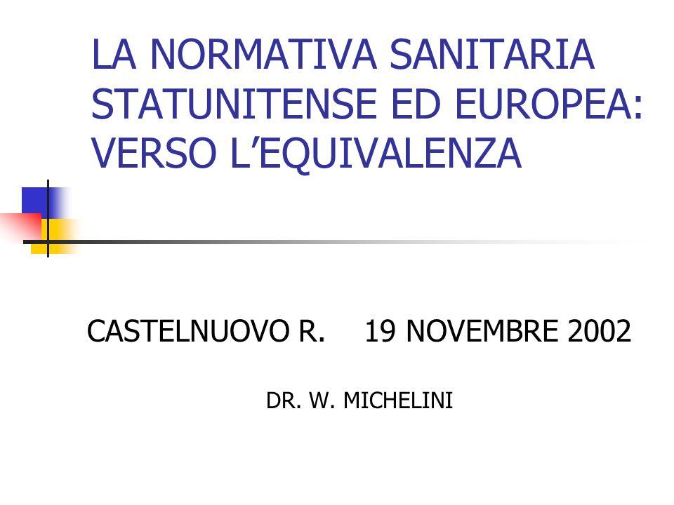 LA NORMATIVA SANITARIA STATUNITENSE ED EUROPEA: VERSO L'EQUIVALENZA
