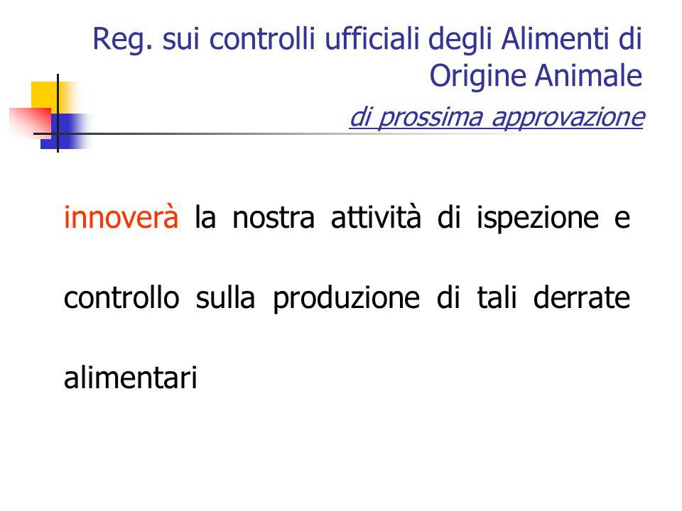 Reg. sui controlli ufficiali degli Alimenti di Origine Animale di prossima approvazione