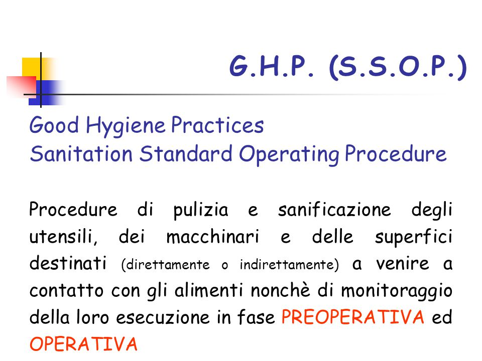G.H.P. (S.S.O.P.) Good Hygiene Practices