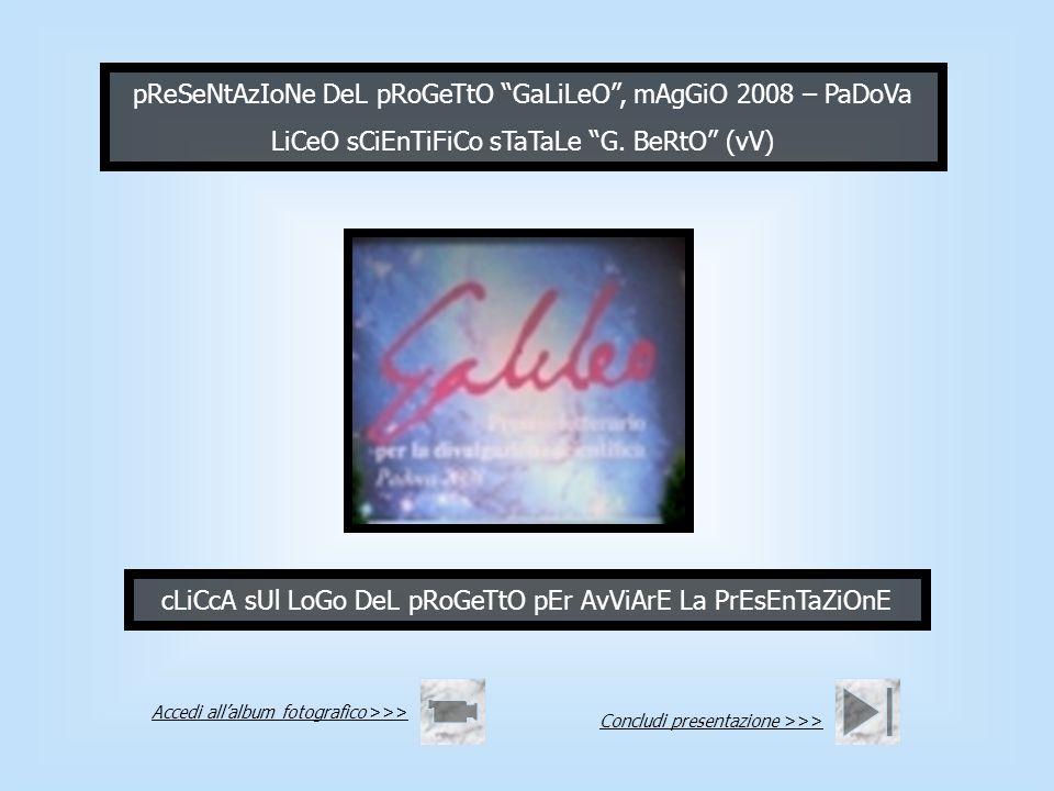 pReSeNtAzIoNe DeL pRoGeTtO GaLiLeO , mAgGiO 2008 – PaDoVa