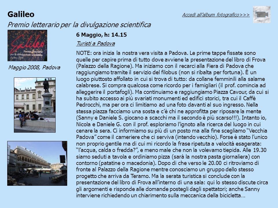 6 Maggio, h: 14.15 Turisti a Padova