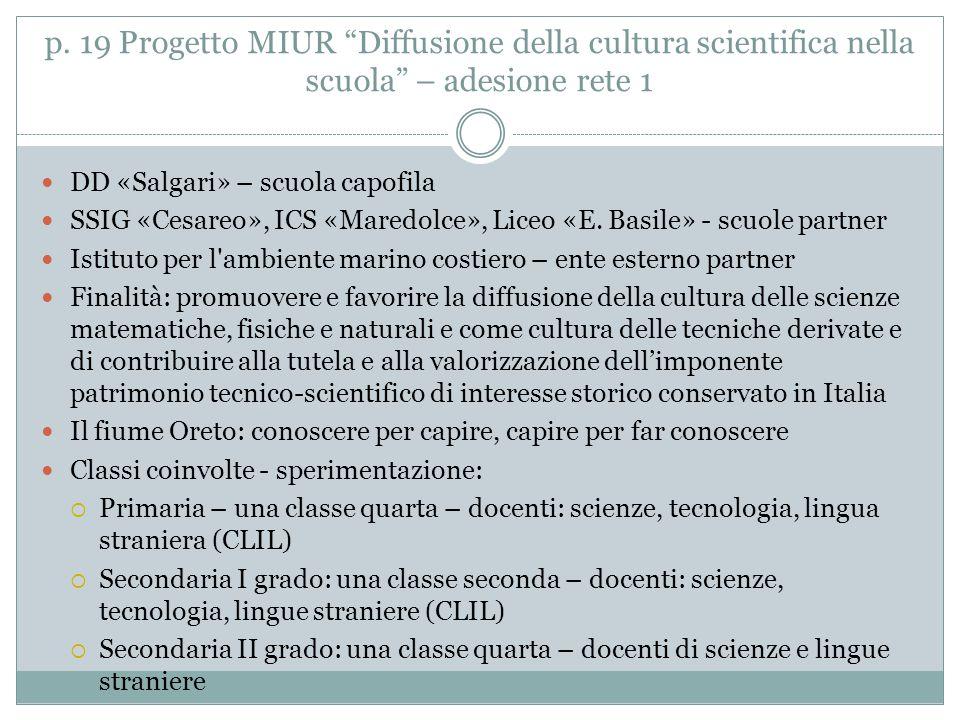p. 19 Progetto MIUR Diffusione della cultura scientifica nella scuola – adesione rete 1