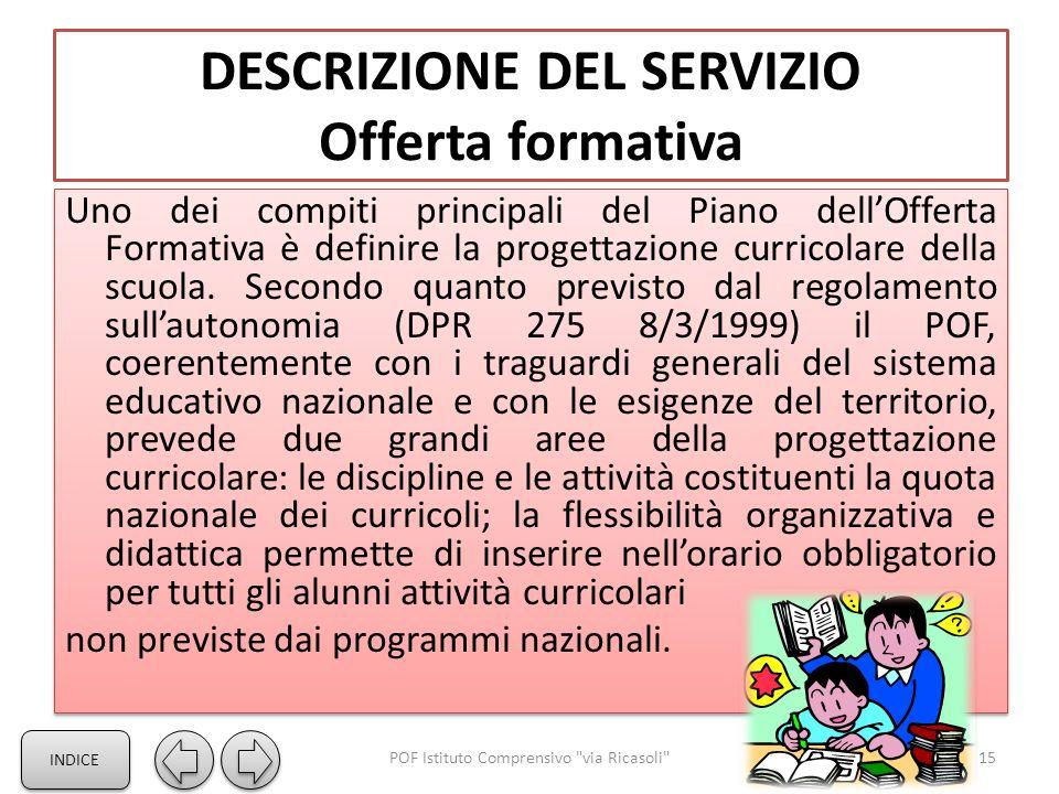 DESCRIZIONE DEL SERVIZIO Offerta formativa