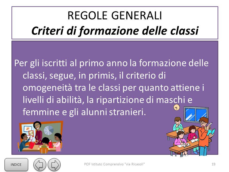 REGOLE GENERALI Criteri di formazione delle classi